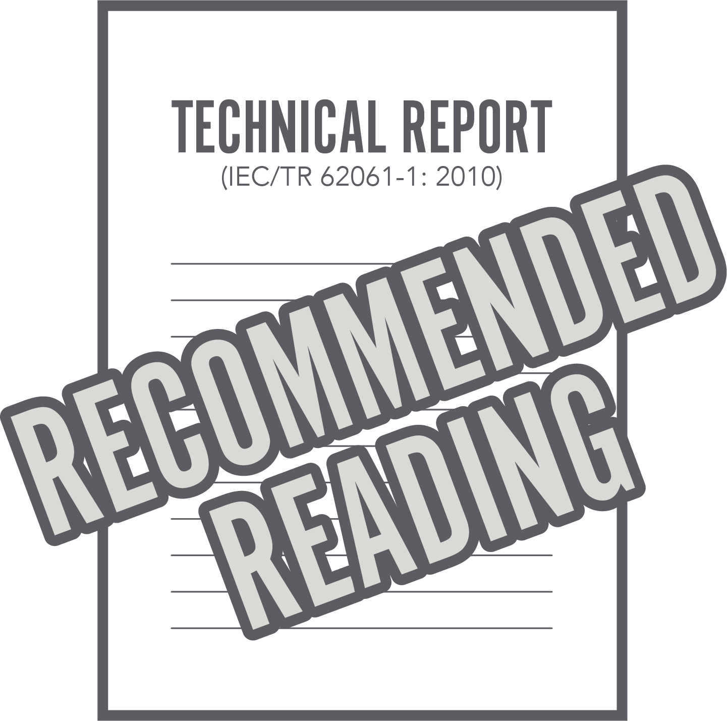 Recommended reading - Technical Report (IEC/TR 62061-1: 2010)
